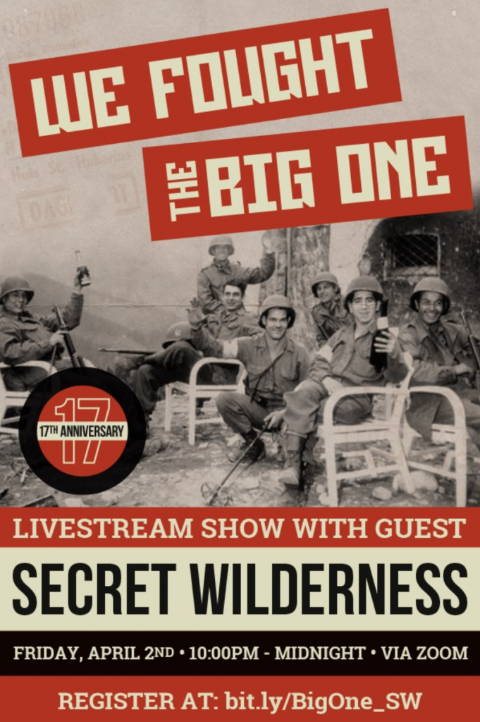 Visual Flyer for We Fought The Big One